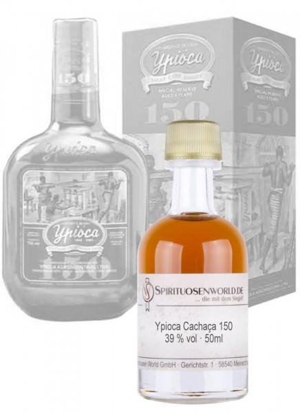 Ypioca 150 Cachaca Tastingminiatur 0,05 L
